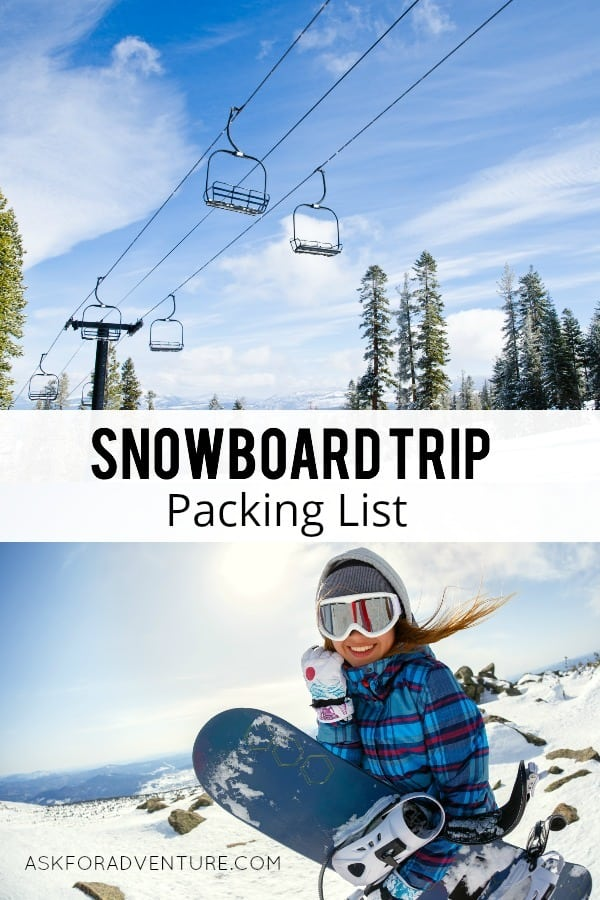 Snowboard Trip Packing List