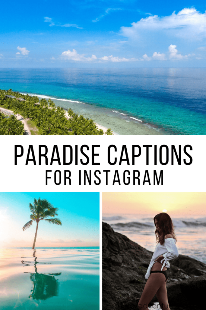 paradise captions for instagram