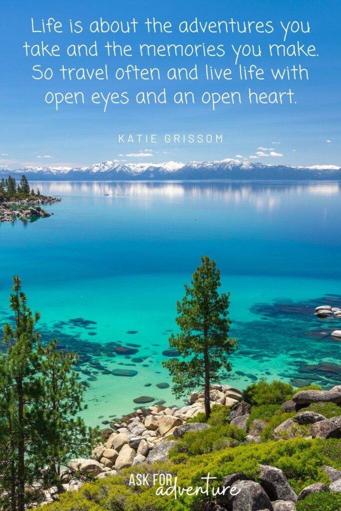 travel quotes with image 18 | Life is about the adventures you take and the memories you make. So travel often and live life with open eyes and an open heart