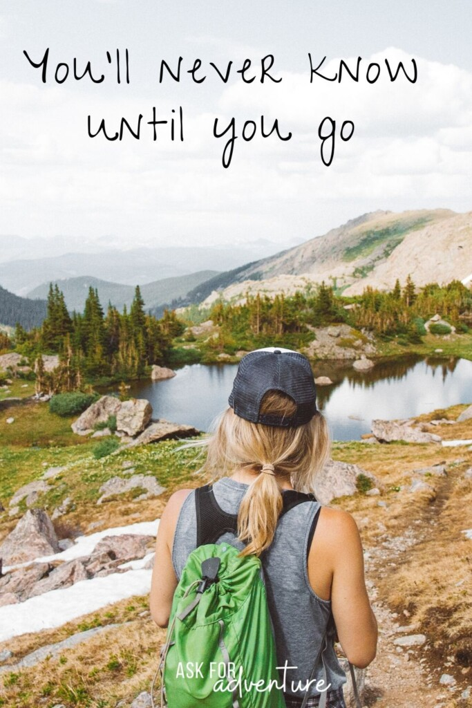 short travel quote 13 | You'll never know until you go