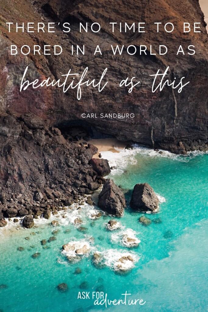 Best travel quotes 92 | There's no time to be bored in a world as beautiful as this.