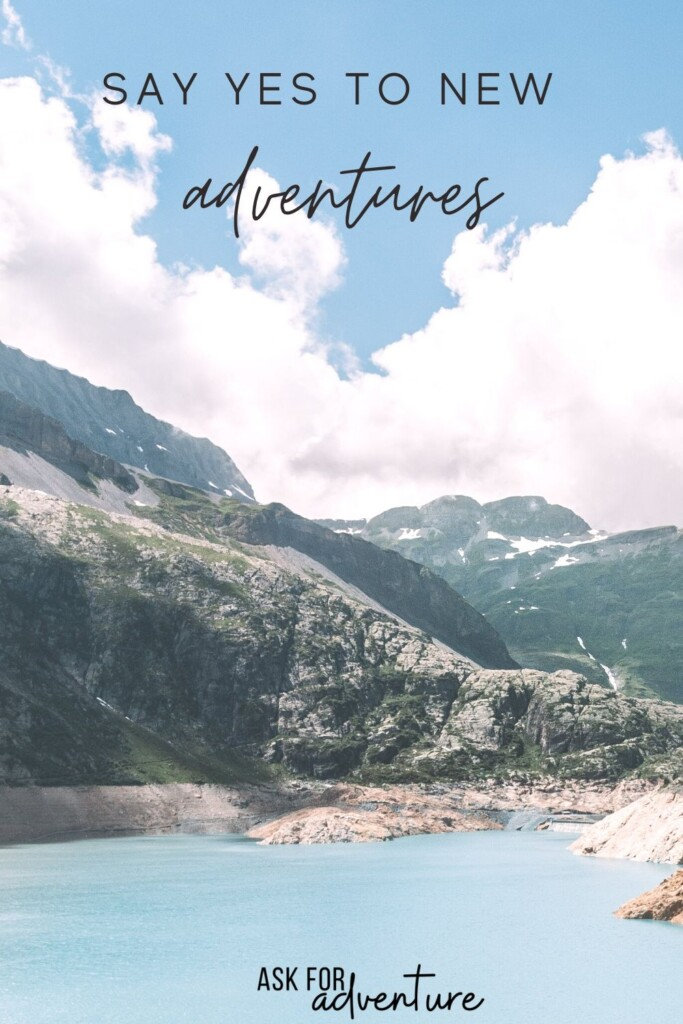 adventure travel quotes 115 | Say yes to new adventures