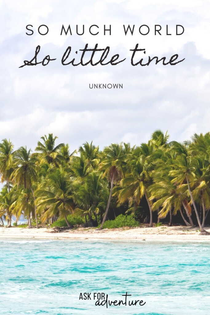 travel quotes simple 21 | So much world so little time