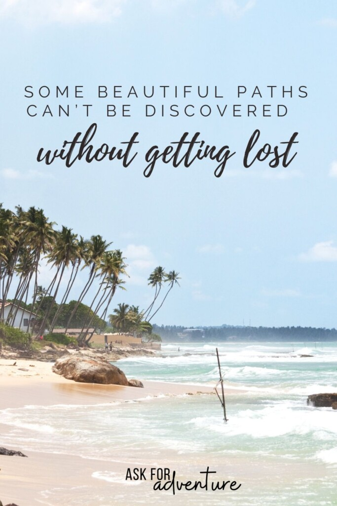 best quotes about travel 30 | some beautiful paths can't be discover without getting lost.