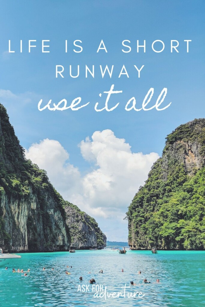 traveling quote 59 | Life is a short runway use it all.